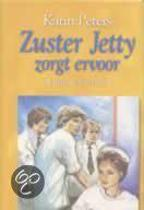 Zuster Jetty Zorgt Ervoor