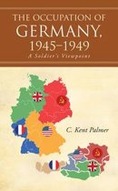 The Occupation of Germany, 1945–1949