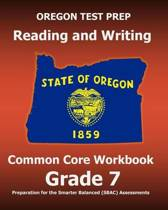 Oregon Test Prep Reading and Writing Common Core Workbook Grade 7