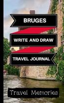 Bruges Write and Draw Travel Journal