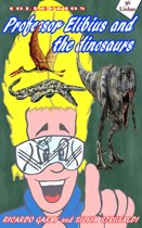 Collection Professor Elibius and the Dinosaurs