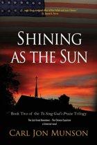 Shining as the Sun