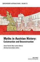Myths in Austrian History (Contemporary Austrian Studies, Vol. 29)