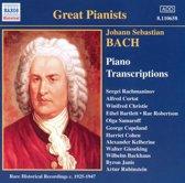 Bach: Piano Transciptions / Rachmaninov, Cortot, Christie, Bartlett et al