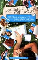 Praten met de Bijbel 4 - Doorlezen met Jezus