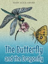 The Butterfly and the Dragonfly