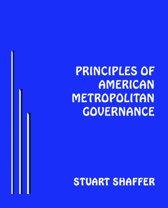 Principals of American Metropolitan Governance