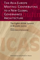 The Asia-Europe Meeting: Contributing to a New Global Governance Architecture