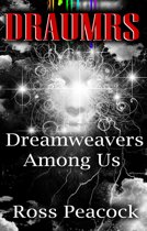 Dreamweavers Among Us: Book One - Red