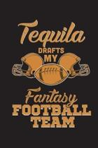 Tequila Drafts My Fantasy Football Team