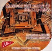 Music At The Court Of JÜLich-Berg