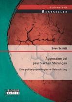 Aggression Bei Psychischen Storungen