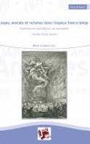 Juges, avocats et notaires dans l'espace franco-belge : Expériences spécifiques ou partagées (XVIIIe-XIXe siècle)