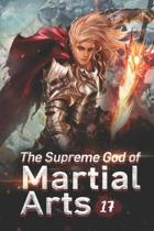 The Supreme God of Martial Arts 17: Rob The Holy Son Of The Ghost Puppet Sect
