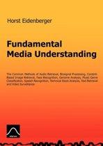 Fundamental Media Understanding