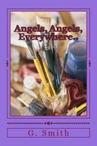 Angels, Angels, Everywhere..