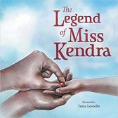 The Legend of Miss Kendra