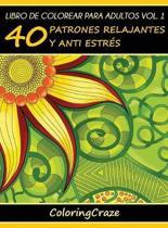Libro de Colorear para Adultos Volumen 1