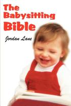 The Babysitting Bible