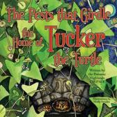 The Pests That Girdle the Home of Tucker the Turtle
