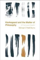 Kierkegaard and the Matter of Philosophy