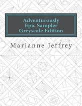 Adventurously Epic Sampler Greyscale Edition