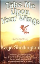 Take Me Upon Your Wings (Erotic Fantasy)