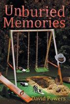 Unburied Memories