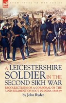 A Leicestershire Soldier in the Second Sikh War