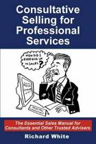 Consultative Selling for Professional Services