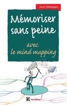 Mémoriser sans peine... avec le Mind Mapping - 2e éd.