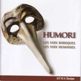Les Voix Baroques/Les Voix Humaines - Humori - Carnival And Lent