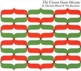 The Unseen Green Obscene