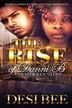 The Rise of Danni B