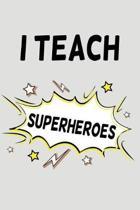 I Teach Superheroes