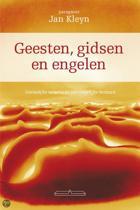 Jan Kleyn - Geesten, Gidsen en Engelen