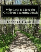 Why Less Is More for Children Learning Math