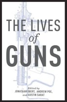 The Lives of Guns