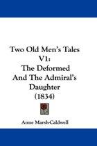 Two Old Men's Tales V1