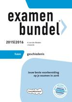 Examenbundel - Havo Geschiedenis 2015/2016