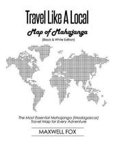 Travel Like a Local - Map of Mahajanga (Black and White Edition)