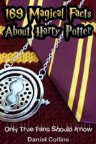 169 Magical Facts about Harry Potter