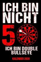 Kalender 2020 Double Bullseye: Jahreskalender 2020 Dart 50ter Geburtstag als Geschenk zum 50. Geburtstag / DIN A5 - 6x9 Zoll 120 Seiten / Terminkalen
