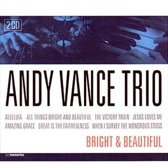 Andy vance trio, Bright & beautiful