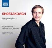 Vasilu / Royal Liverpool Petrenko - Shostakovich; Symphony No. 4