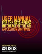 User Manual for the Data-Series Interface of the Gr Application Software