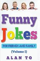 Funny Jokes for Friends and Family 1