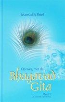 OP WEG MET DE BHAGAVAD GITA 1 ESSENTIE