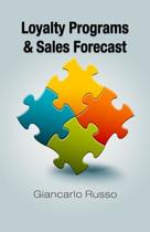 Loyalty Programs & Sales Forecast