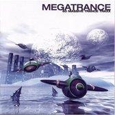 Megatrance: 60 Massive Trance Traxx